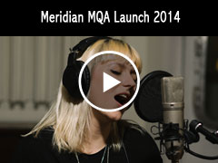 Meridian MQA Launch 2014